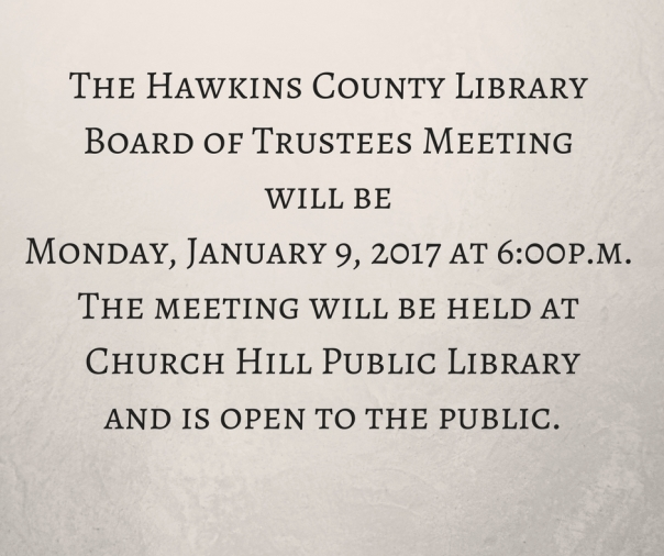 the-hawkins-county-library-board-of-trustees-meeting-will-be-monday-june-27-2016-at-7-00p-m-the-meeting-will-be-held-at-h-b-stamps-memorial-library-rogersville-and-is-open-to-the-public-6