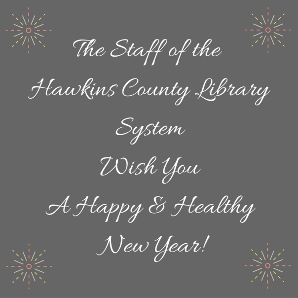 the-staff-of-the-hawkins-county-library-systemwish-youa-happy-healthy-new-year